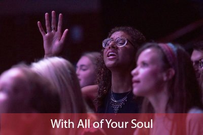 With all of your soul